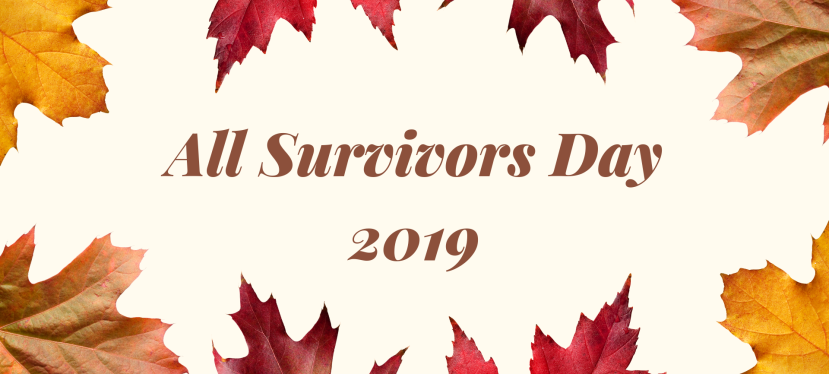 Reflections on All Survivors Day