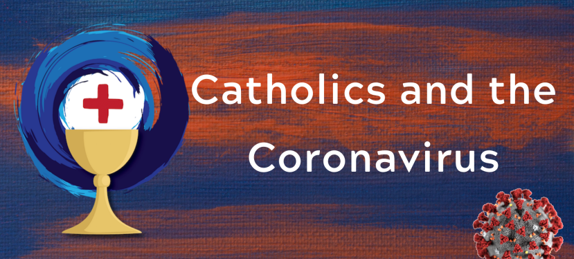 Catholics and the Coronavirus